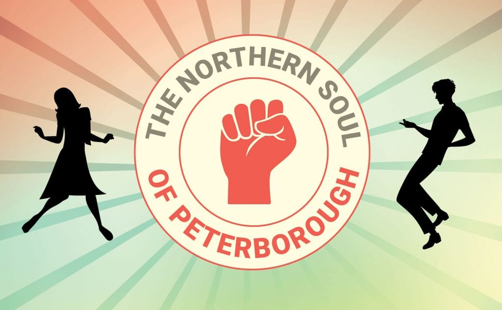 The Northern Soul of Peterborough